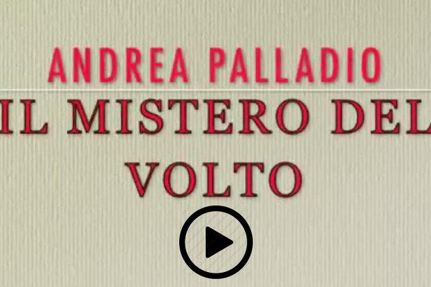 Qual'era il vero volto di Palladio?